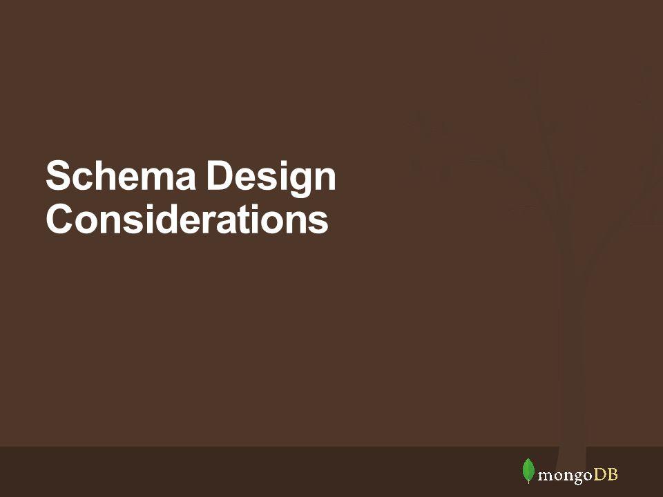 Schema Design Considerations
