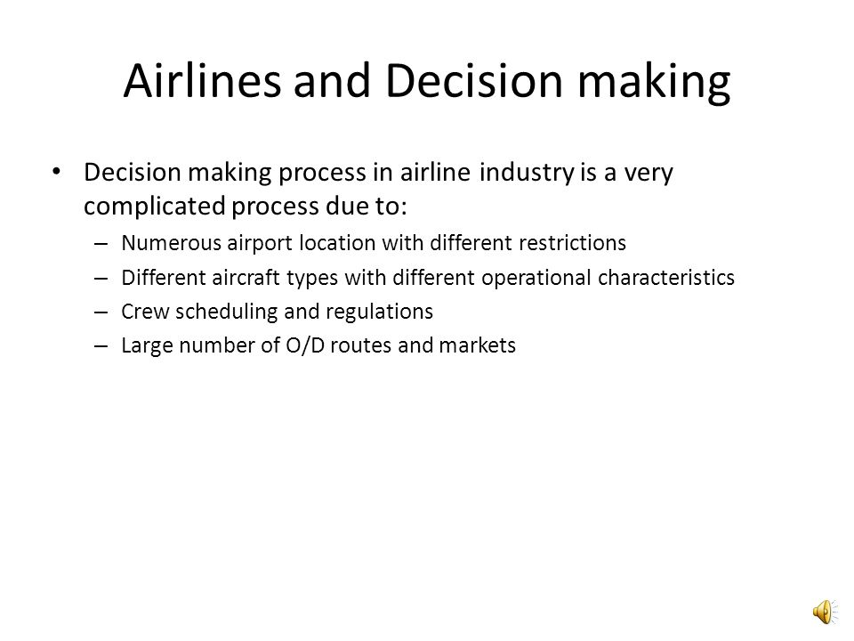 Airlines and Decision making