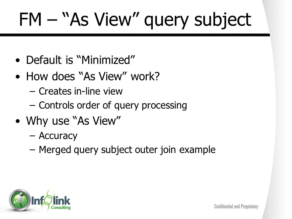 FM – As View query subject