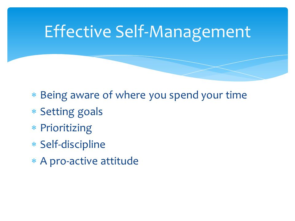 Effective Self-Management