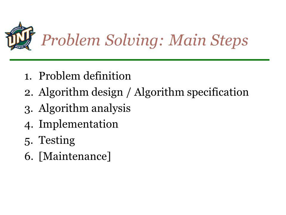 Problem Solving: Main Steps