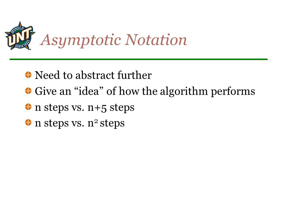 Asymptotic Notation Need to abstract further