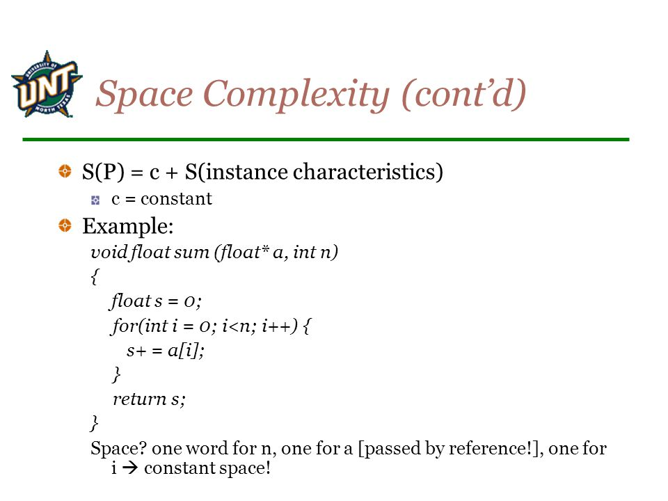 Space Complexity (cont'd)