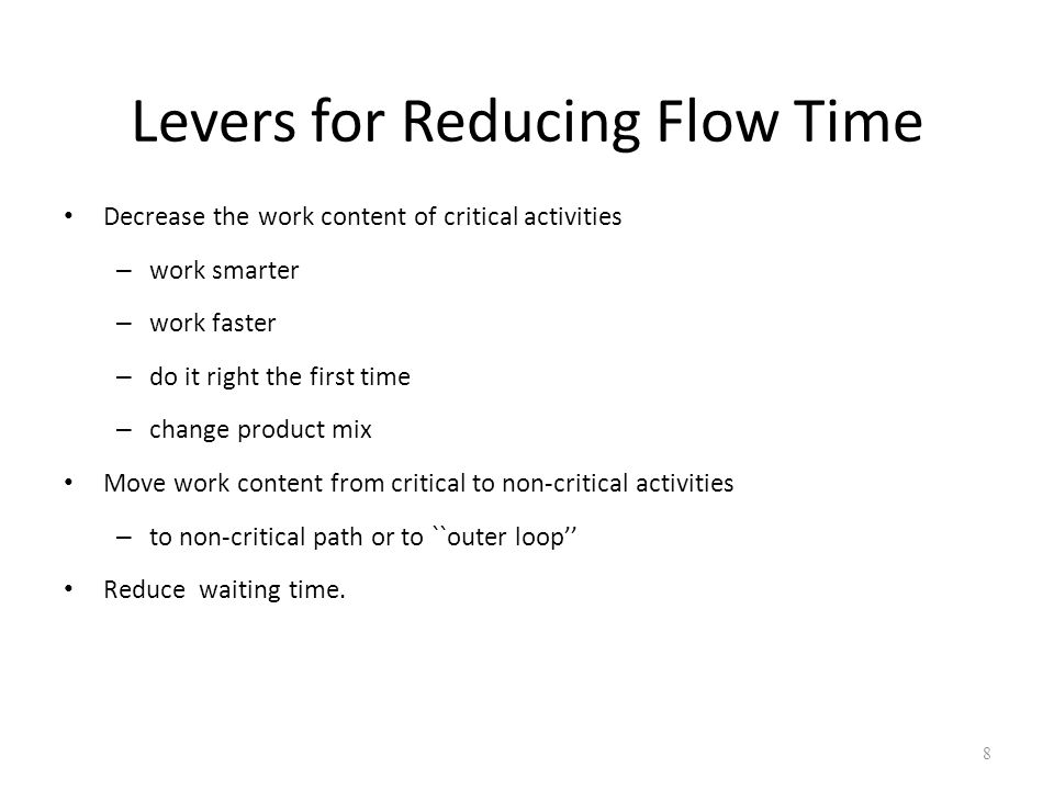 Levers for Reducing Flow Time