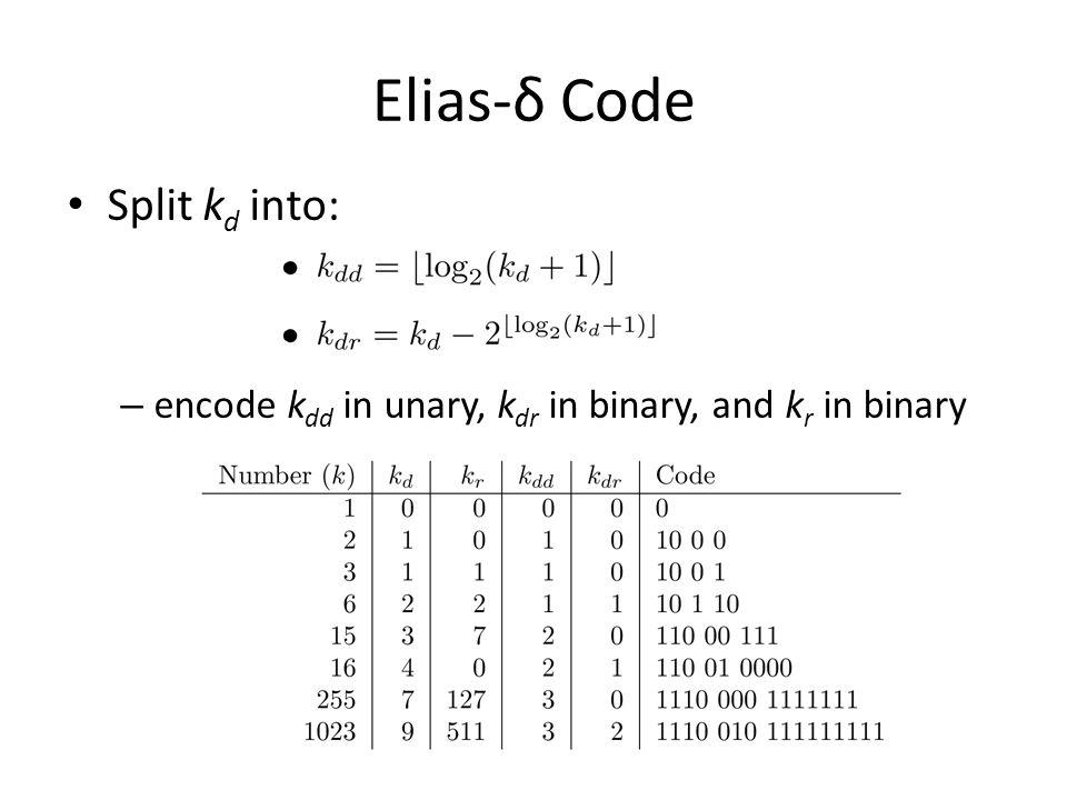 Elias-δ Code Split kd into: