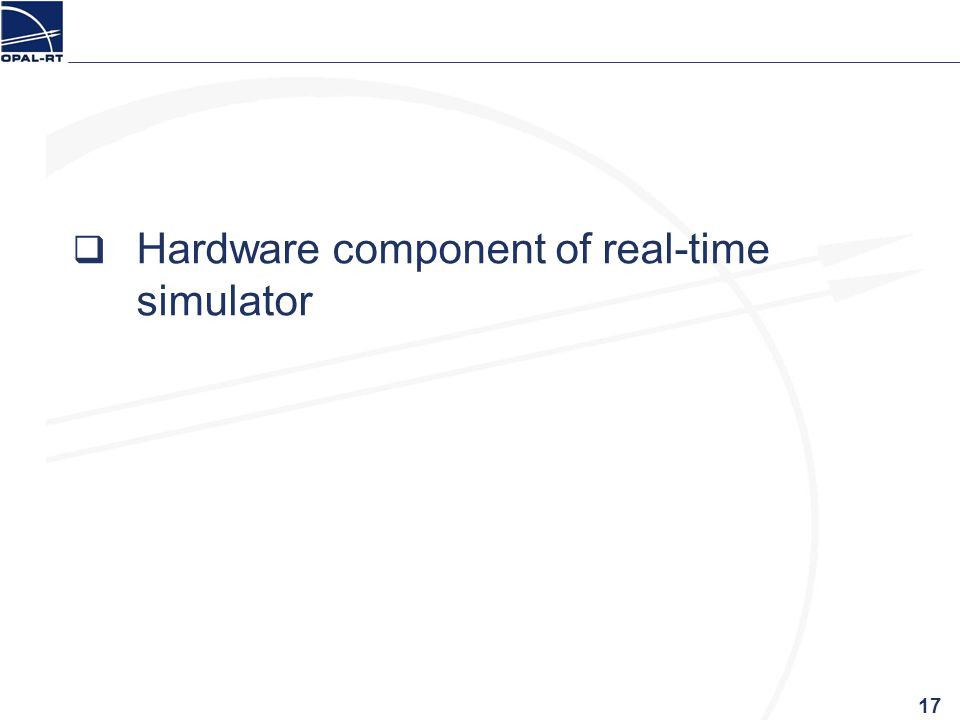 Hardware component of real-time simulator