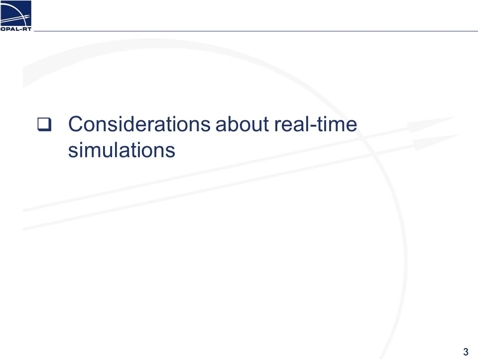 Considerations about real-time simulations