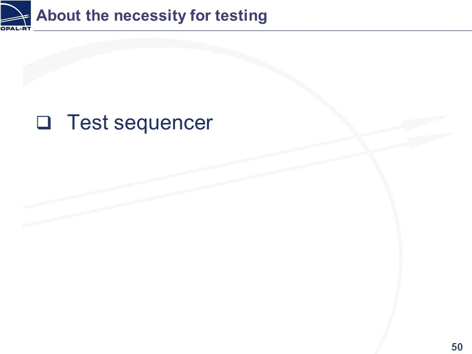 About the necessity for testing