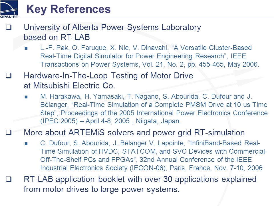 Key References University of Alberta Power Systems Laboratory based on RT-LAB.