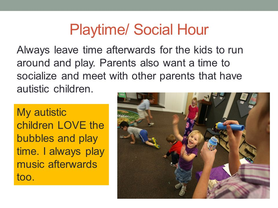 Playtime/ Social Hour