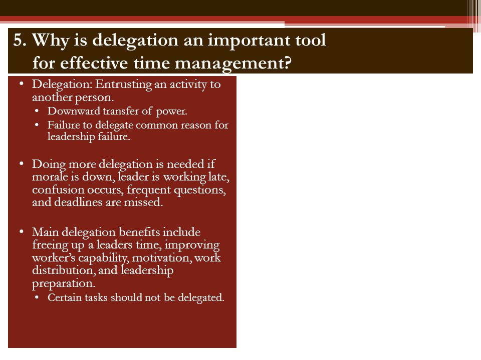 5. Why is delegation an important tool for effective time management