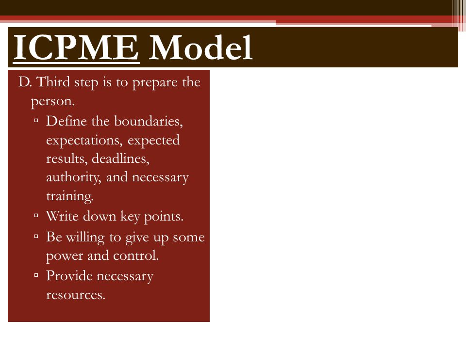 ICPME Model D. Third step is to prepare the person.