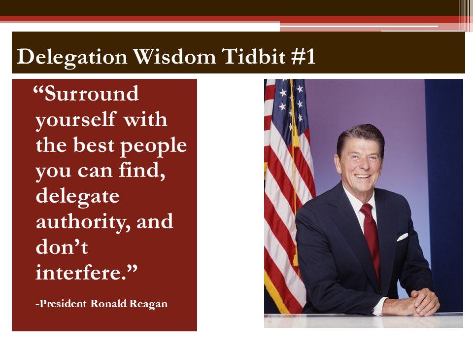 Delegation Wisdom Tidbit #1