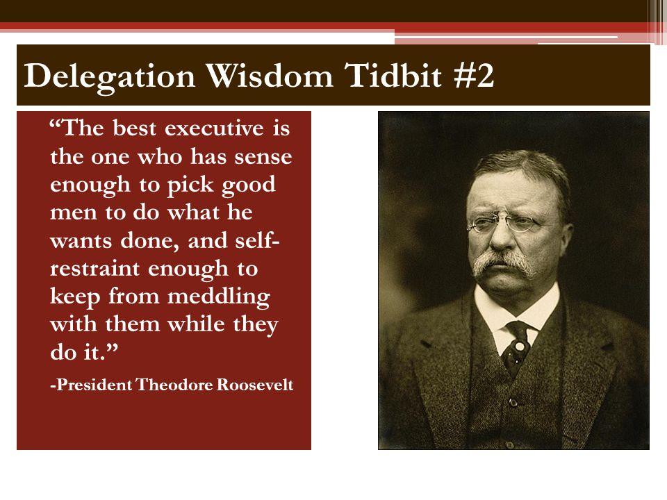 Delegation Wisdom Tidbit #2