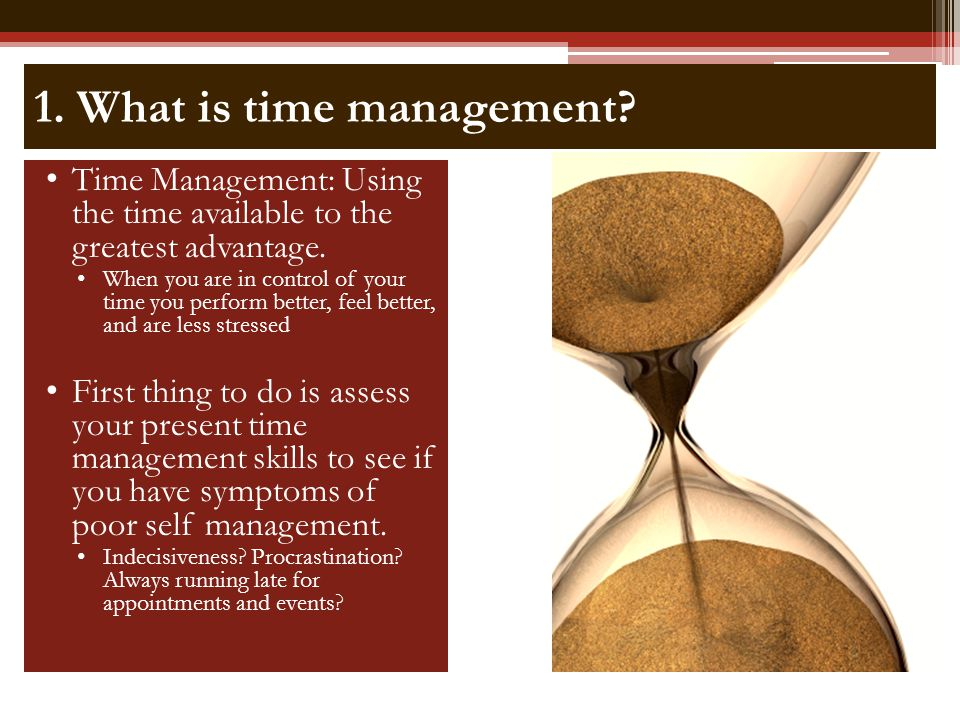 1. What is time management