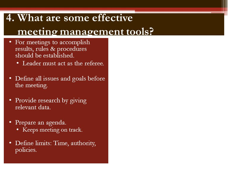 4. What are some effective meeting management tools