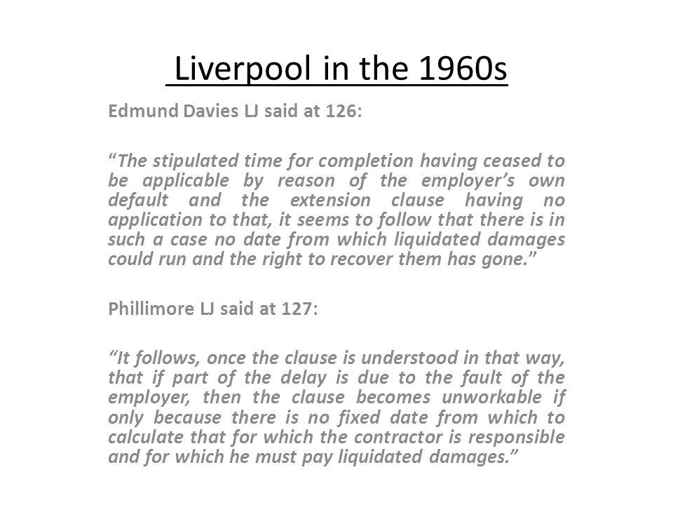 Liverpool in the 1960s Edmund Davies LJ said at 126: