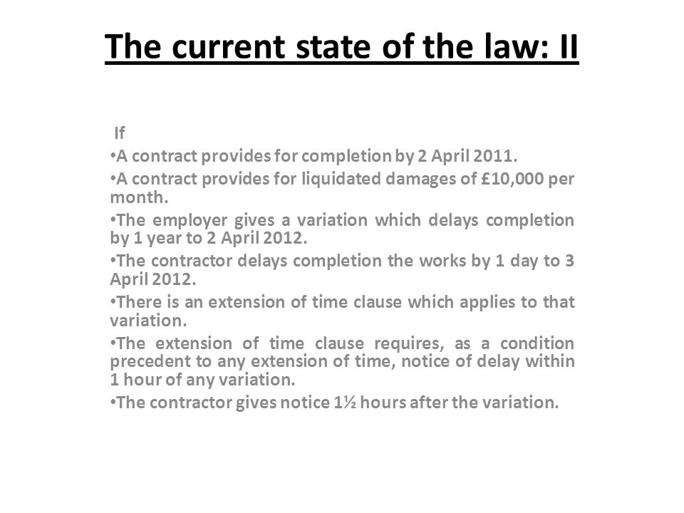 The current state of the law: II