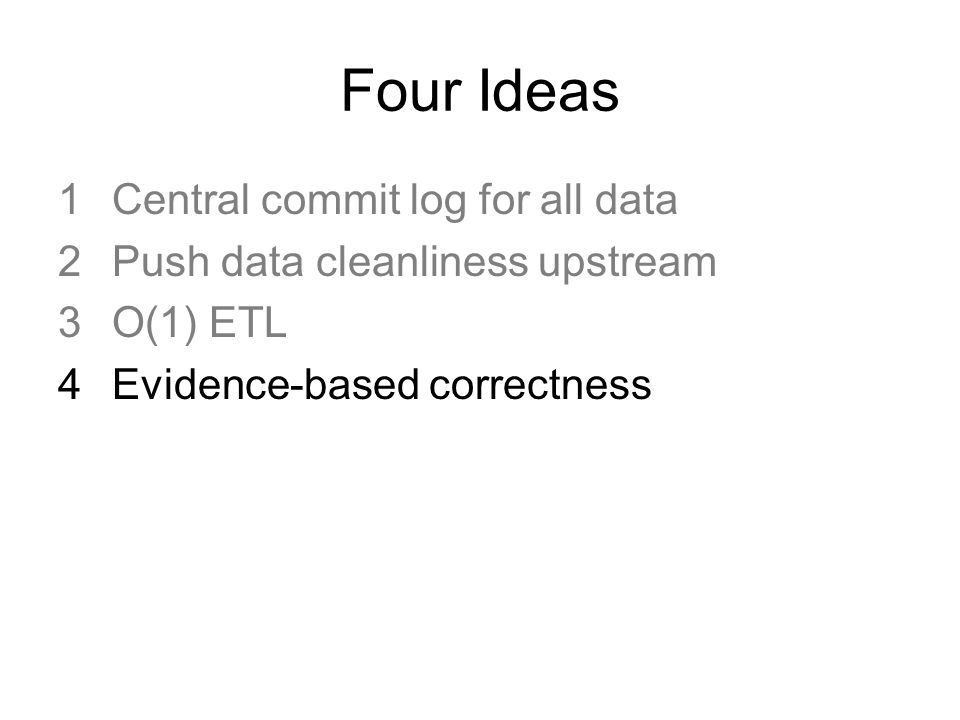 Four Ideas Central commit log for all data