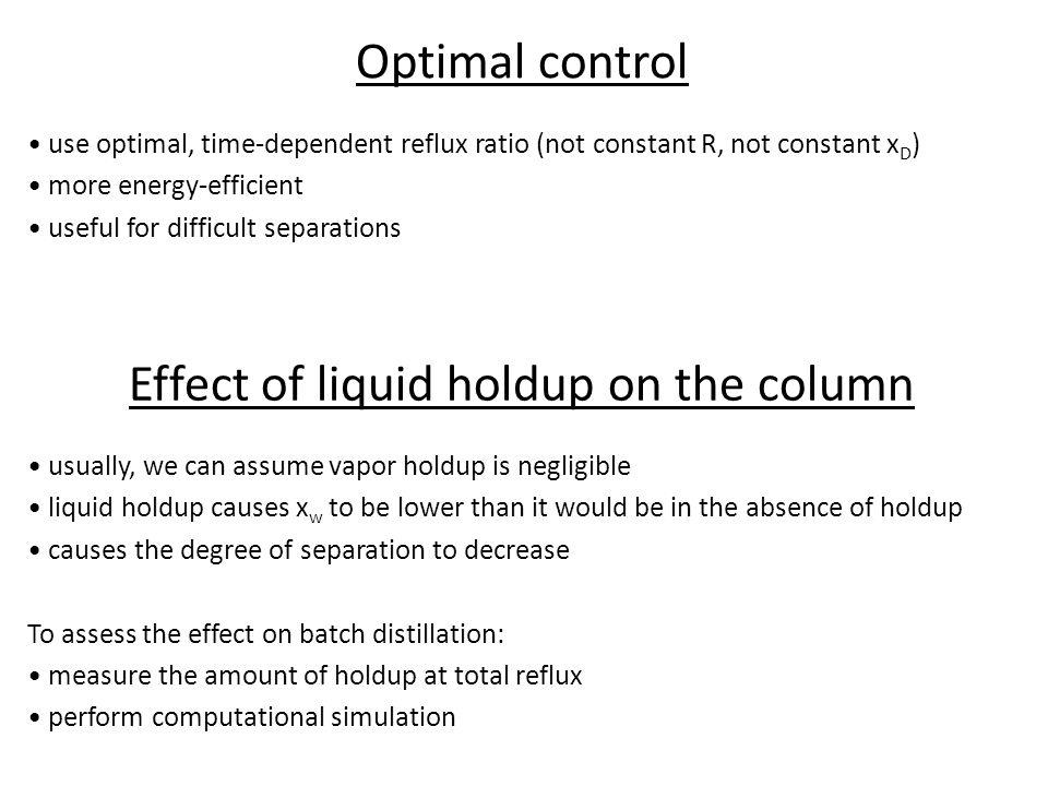 Effect of liquid holdup on the column