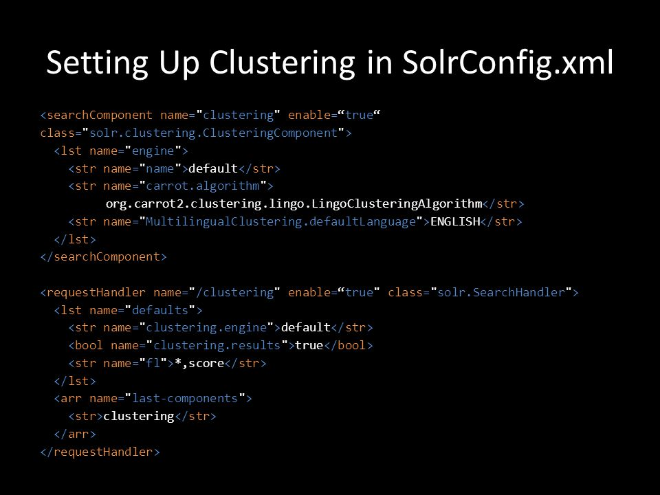 Setting Up Clustering in SolrConfig.xml