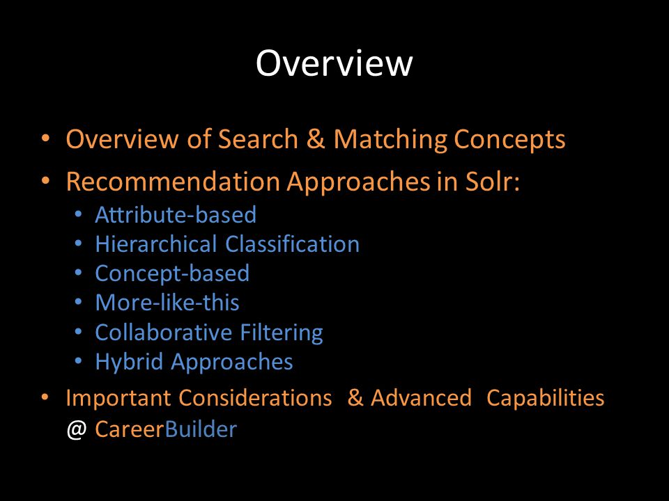 Overview Overview of Search & Matching Concepts