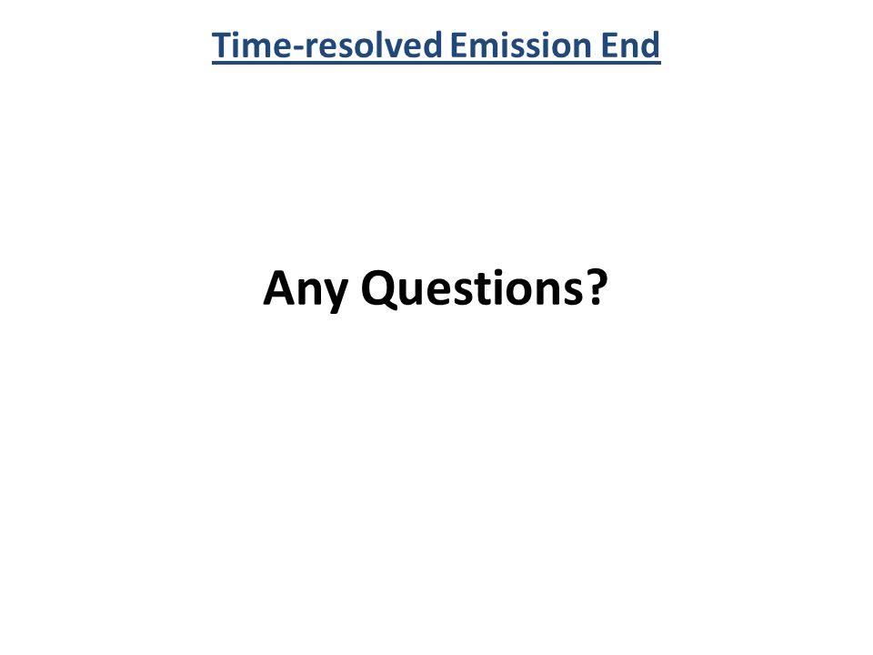 Time-resolved Emission End
