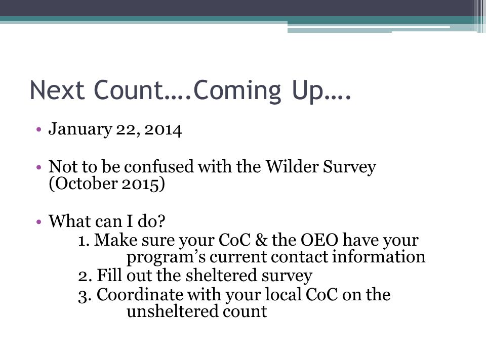 Next Count….Coming Up…. January 22, 2014