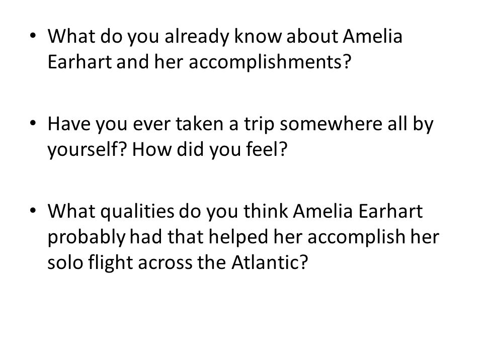 What do you already know about Amelia Earhart and her accomplishments