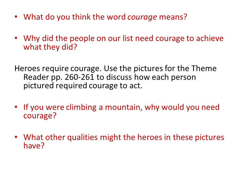 What do you think the word courage means