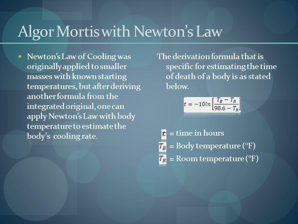 Algor Mortis with Newton's Law