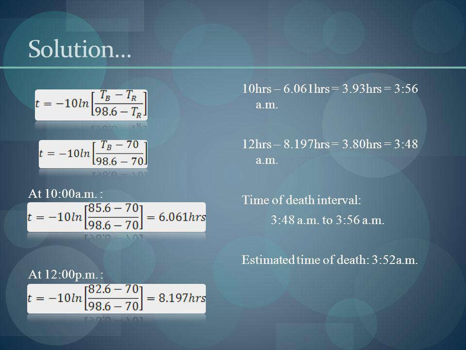 Solution… At 10:00a.m. : At 12:00p.m. :