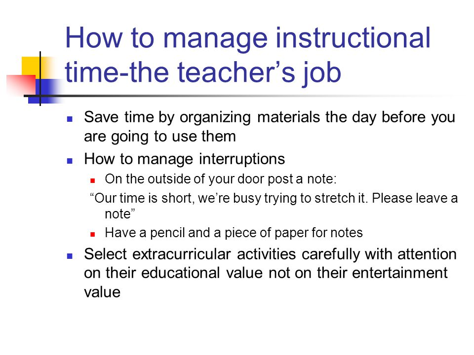How to manage instructional time-the teacher's job