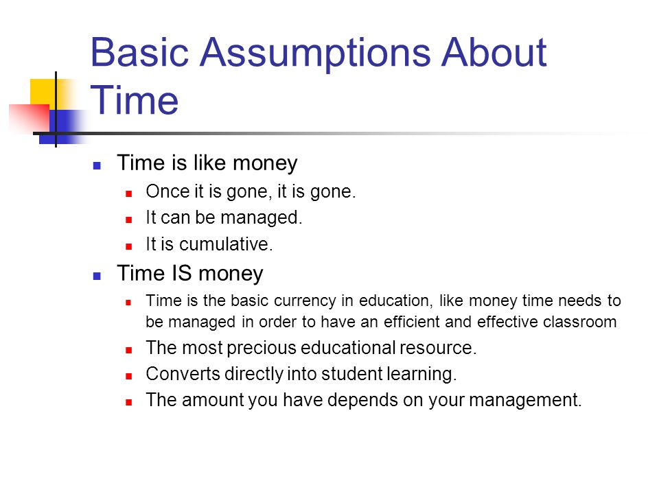 Basic Assumptions About Time