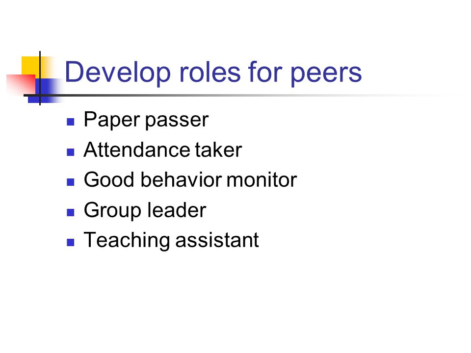 Develop roles for peers