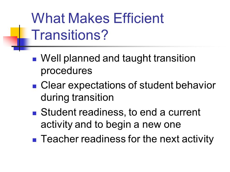 What Makes Efficient Transitions