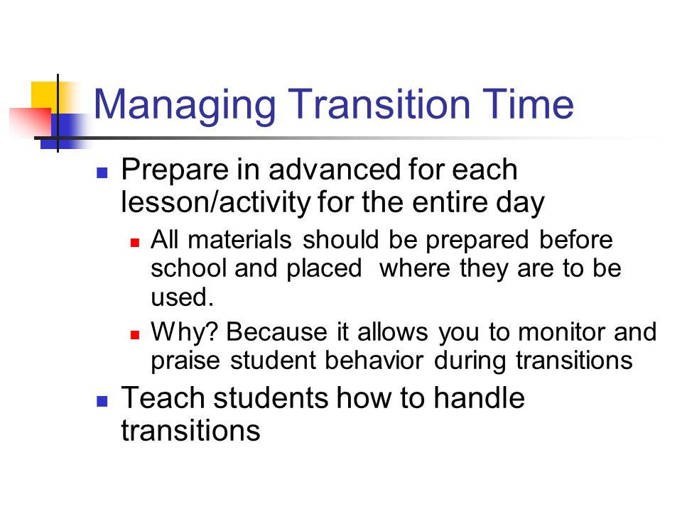 Managing Transition Time