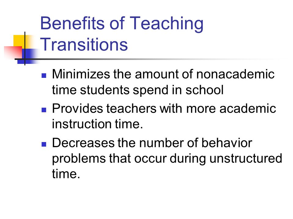 Benefits of Teaching Transitions