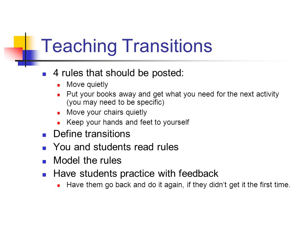 Teaching Transitions 4 rules that should be posted: Define transitions