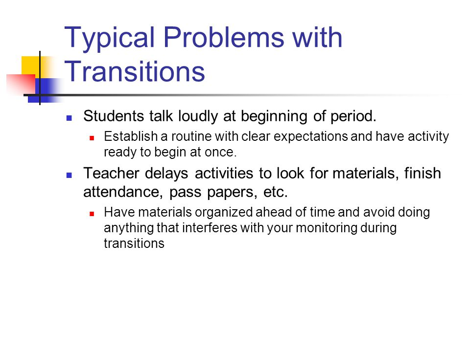 Typical Problems with Transitions