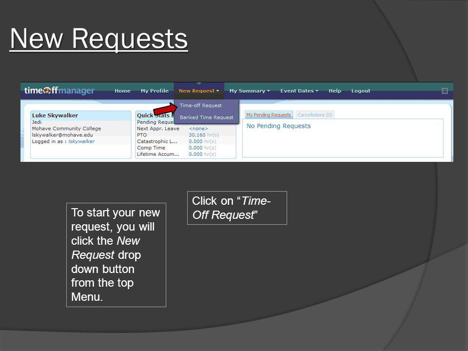New Requests Click on Time-Off Request