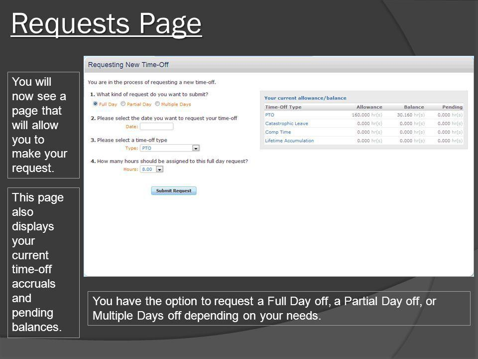 Requests Page You will now see a page that will allow you to make your request.