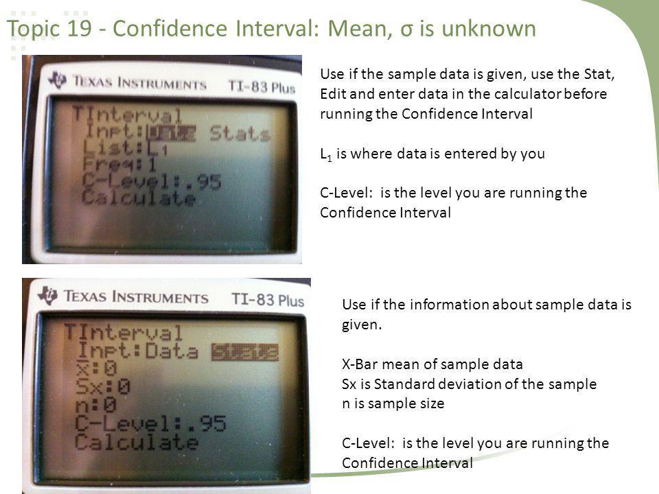 Topic 19 - Confidence Interval: Mean, σ is unknown