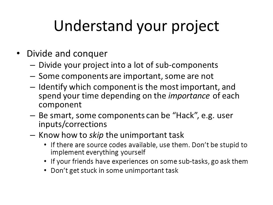 Understand your project