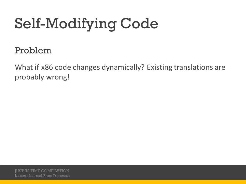 Self-Modifying Code Problem