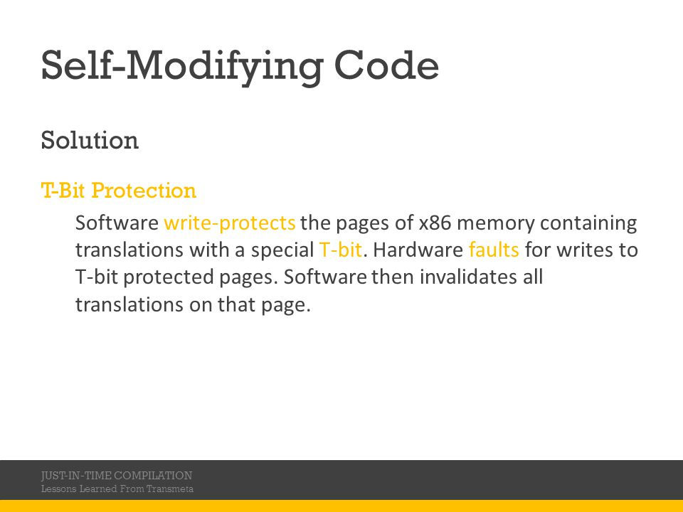 Self-Modifying Code Solution T-Bit Protection