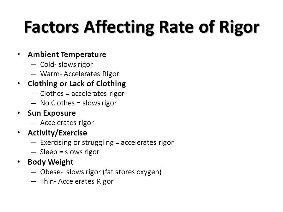 Factors Affecting Rate of Rigor