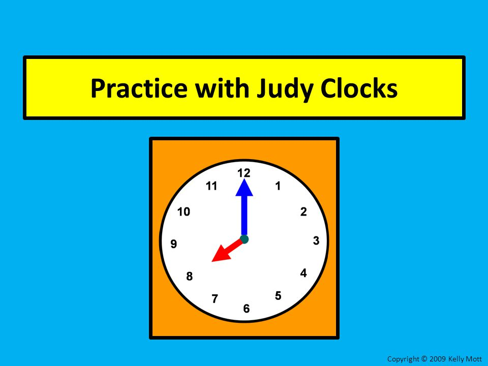 Practice with Judy Clocks
