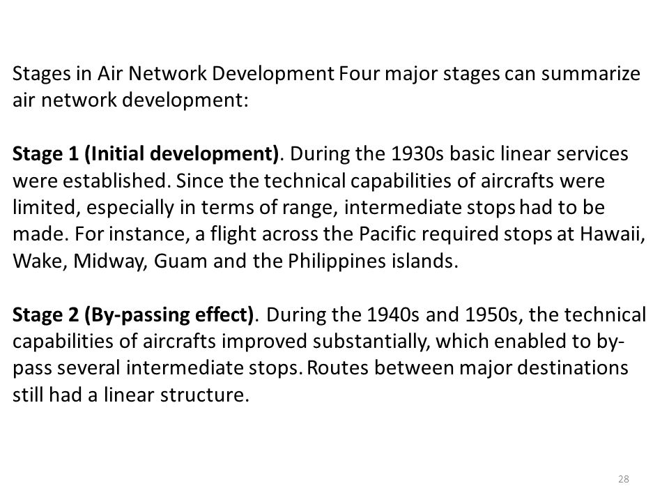 Stages in Air Network Development Four major stages can summarize air network development: