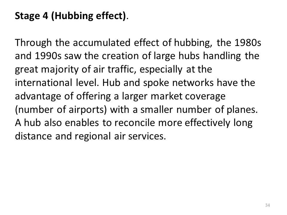 Stage 4 (Hubbing effect).